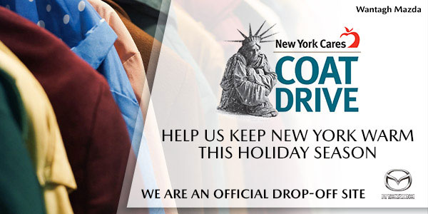 Wantagh Mazda is an Official Collection Site for New York Cares Coat Drive